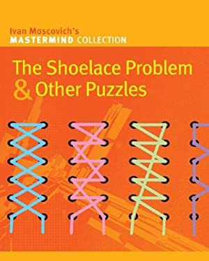 The Shoelace Problem & Other Puzzles 9781402716690