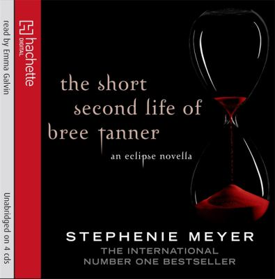 The Short Second Life of Bree Tanner: An Eclipse Novella 9781405509251