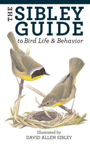 The Sibley Guide to Bird Life and Behavior 9781400043866