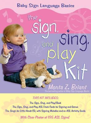 The Sign, Sing and Play Kit [With the Sign, Sing and Play Book & Activity GuideWith CDWith Flash Cards] 9781401907662