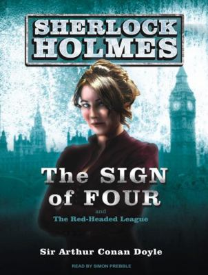 The Sign of Four and the Red-Headed League 9781400165148