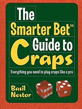 The Smarter Bet Guide to Craps 9781402709616