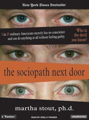The Sociopath Next Door 9781400101566