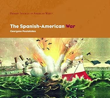 The Spanish-American War 9781404226852