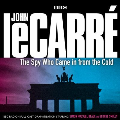 The Spy Who Came in from the Cold 9781408400852