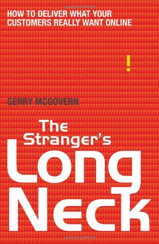 The Stranger's Long Neck: How to Deliver What Your Customers Really Want Online 9781408114421