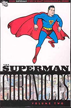 The Superman Chronicles: Volume Two 9781401212155