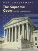 The Supreme Court and the Judicial Branch 9781403466037