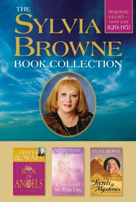 The Sylvia Browne Book Collection: Boxed Set Includes Sylvia Browne's Book of Angels, If You Could See What I See, and Secrets & Mysteries of the Worl 9781401916930
