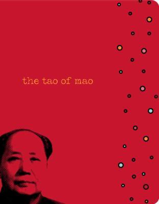 The Tao of Mao 9781400081721