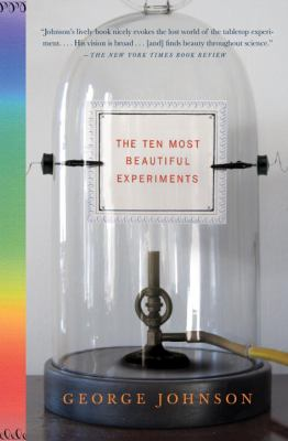 The Ten Most Beautiful Experiments 9781400034239