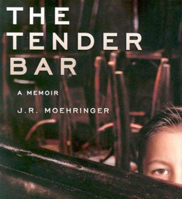 The Tender Bar: A Memoir 9781401383282