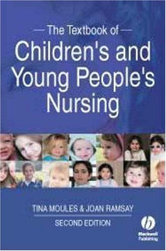 The Textbook of Children's and Young People's Nursing 9781405170932
