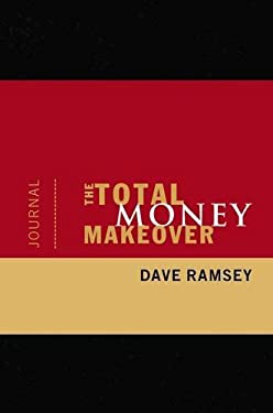 The Total Money Makeover Journal 9781404104617