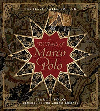 The Travels of Marco Polo: The Illustrated Edition 9781402796302
