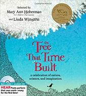 The Tree That Time Built: A Celebration of Nature, Science, and Imagination [With CD (Audio)] 6055926
