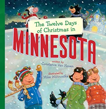 The Twelve Days of Christmas in Minnesota 9781402763953