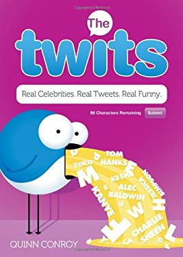 The Twits: Real Celebrities. Real Tweets. Real Funny. 9781402264689