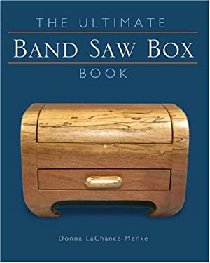 The Ultimate Band Saw Box Book 9781402721939