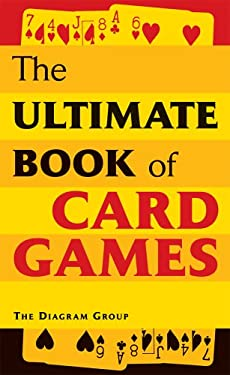 The Ultimate Book of Card Games 9781402740930