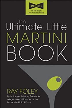 The Ultimate Little Martini Book 9781402242649