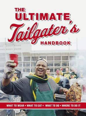 The Ultimate Tailgater's Handbook 9781401602246