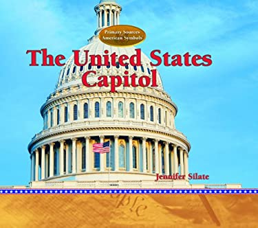 The United States Capitol 9781404226944