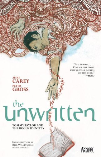 The Unwritten, Volume 1: Tommy Taylor and the Bogus Identity 9781401225650