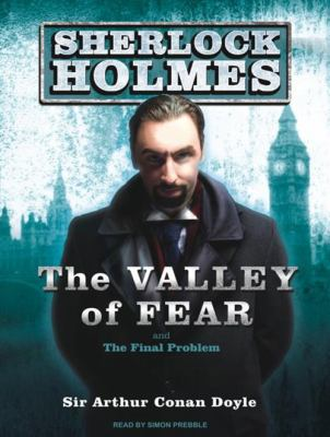 The Valley of Fear and the Final Problem 9781400165162