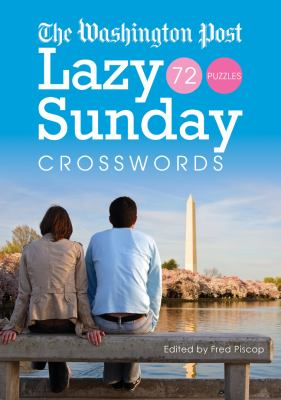 The Washington Post Lazy Sunday Crosswords 9781402760556