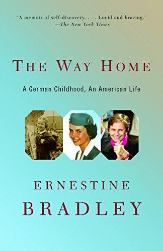 The Way Home: A German Childhood, an American Life 9781400076062