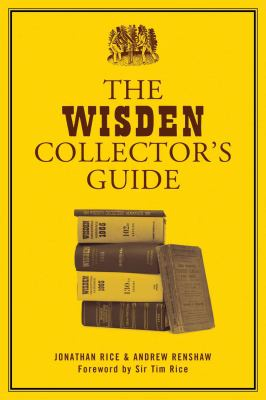 The Wisden Collector's Guide 9781408126738