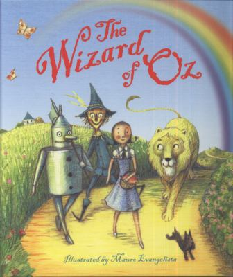 The Wizard of Oz. Illustrated by Mauro Evangelista