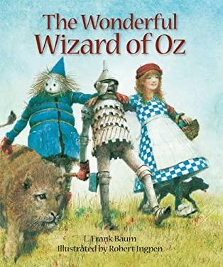The Wonderful Wizard of Oz 9781402775468