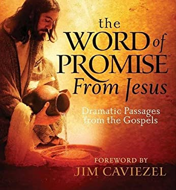 The word of promise from jesus dramatic passages from the gospels