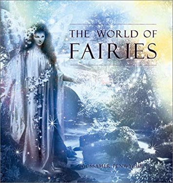 The World of Fairies 9781402706011