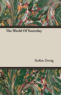 The World of Yesterday 9781406735741