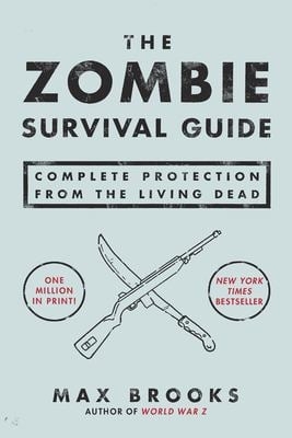 The Zombie Survival Guide: Complete Protection from the Living Dead 9781400049622