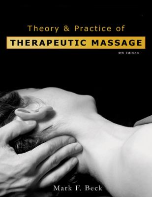 Theory & Practice of Therapeutic Massage 9781401880293