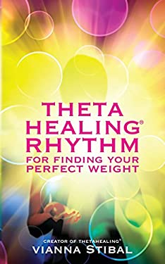 Thetahealing: Rythym for Finding Your Perfect Weight 9781401942137