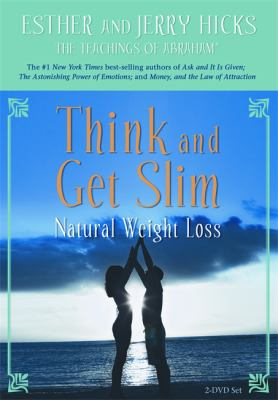 Think and Get Slim: Natural Weight Loss 9781401926557