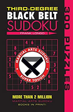 Third-Degree Black Belt Sudoku 9781402746499