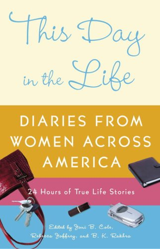 This Day in the Life: Diaries from Women Across America 9781400082322