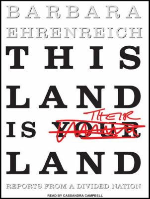 This Land Is Their Land: Reports from a Divided Nation 9781400107735