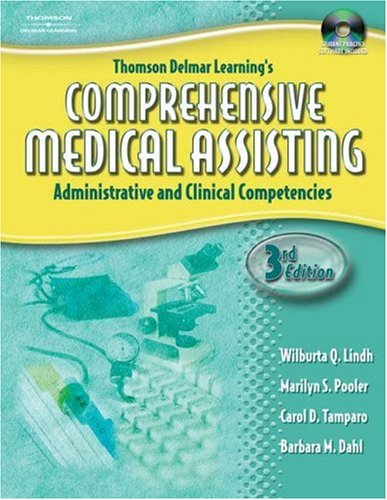 Thomson Delmar Learning's Comprehensive Medical Assisting: Administrative and Clinical Competencies [With CDROM] 9781401881245