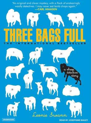 Three Bags Full: A Sheep Detective Story 9781400155019