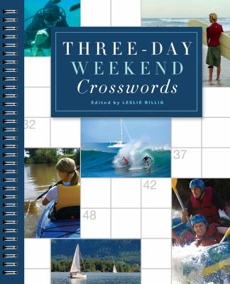 Three-Day Weekend Crosswords 9781402774713
