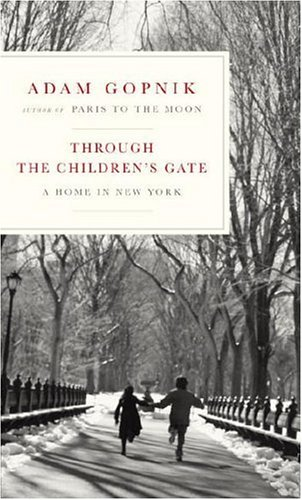 Through the Children's Gate: A Home in New York 9781400041817