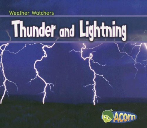 Thunder and Lightning 9781403484215