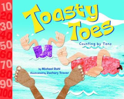 Toasty Toes : Counting by Tens